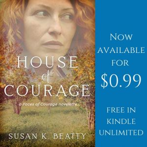 House of courage Release Day! Novelette by Susan K. Beatty. susankbeatty.com