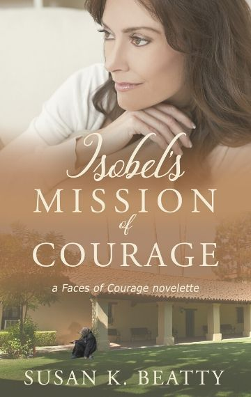 Isobel's Mission of Courage