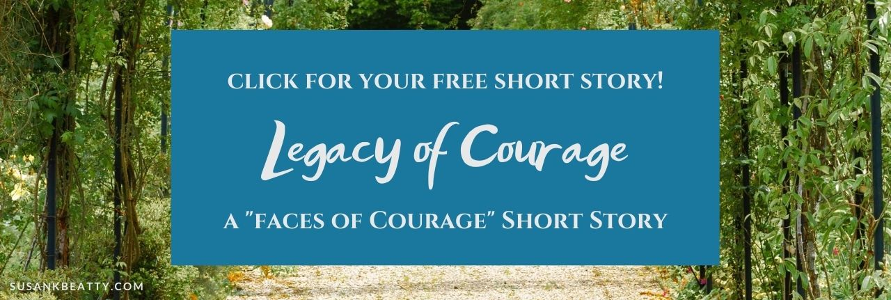 Free Short Story Legacy of Courage by Susan K. Beatty
