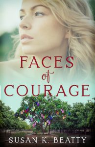 Faces of Courage by Susan K. Beatty